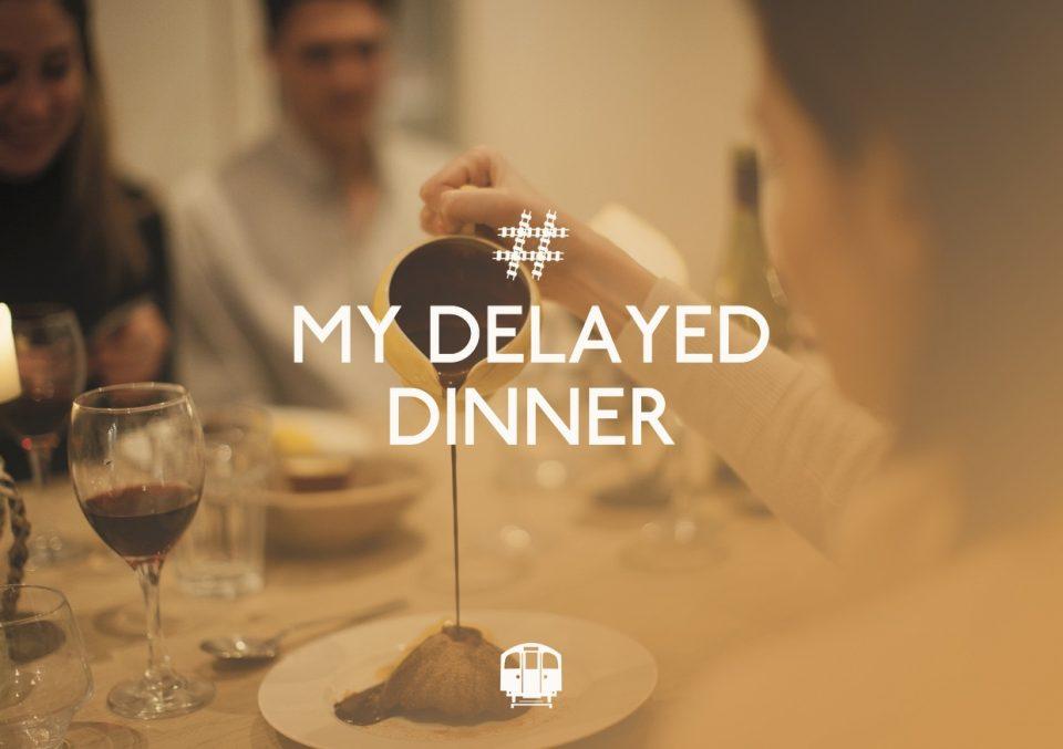 My delayed dinner